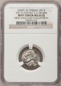 (2000) 5C Jefferson Nickel--Struck on a 10C Planchet, 2.3 Grams--MS64 Full Steps NGC. Ex: New England Collection. From T...