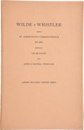 Books:First Editions, Wilde v Whistler: Being an Acrimonious Correspondence on ArtBetween Oscar Wilde and James A. McNeill Whistler. London: ...