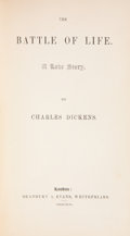 Books:First Editions, Charles Dickens. The Battle of Life. A Love Story. London:Bradbury & Evans, 1846. First edition, fourth state o...