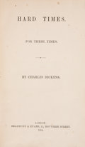 Books:First Editions, Charles Dickens. Hard Times. For These Times. London:Bradbury & Evans, 1854. First edition in book ...