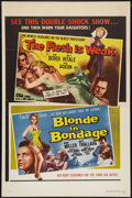 "Movie Posters:Exploitation, The Flesh Is Weak/Blonde in Bondage Combo (DCA, 1957). One Sheet(27"" X 41""). Exploitation.. ..."