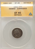 Coins of Hawaii: , 1883 10C Hawaii Ten Cents--Corroded--ANACS. XF45 Details. NGCCensus: (25/202). PCGS Population (56/290). Mintage: 250,000....