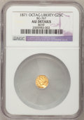 California Fractional Gold, 1871 25C Liberty Octagonal 25 Cents, BG-767, R.3,--Bent--NGCDetails. AU. NGC Census: (0/45). PCGS Population (1/198). (#...