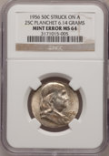 Errors, 1956 50C Franklin Half--Struck on a Quarter Planchet--MS64 NGC.6.14 Grams. NGC Census: (0/0). PCGS Population (0/0). (#6...