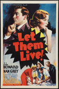 "Movie Posters:Drama, Let Them Live! (Universal, 1937). One Sheet (27"" X 41""). Drama....."