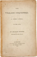 Books:First Editions, Charles Dickens. Village Coquettes: A Comic Opera.London: Richard Bentley, 1836 [1878]. Facsimile of the 1836 e...
