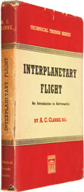 Books:Signed Editions, Arthur C. Clarke. Interplanetary Flight: An Introduction toAstronautics. London: Temple Press Limited, [1950]....