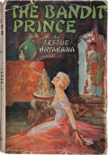 Books:First Editions, Sessue Hayakawa. The Bandit Prince. New York: The MacaulayCompany, [1926]. First edition. Octavo. 312 pages. Pu...