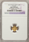 California Fractional Gold: , 1853 50C Liberty Round 50 Cents, BG-430, R.3,--ImproperlyCleaned--NGC Details. Unc. NGC Census: (0/23). PCGS Population(7...