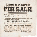"Miscellaneous:Broadside, Slave Auction Broadside: ""Land & Negroes for Sale!""Single oversized sheet, 12.25"" x 12.3"", Jackson, Tennessee, ..."