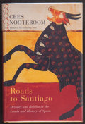 Books:Signed Editions, Cees Nooteboom. Roads to Santiago. Translated from the Dutch by Ina Rilke. New York San Diego London: Harcourt Brace...