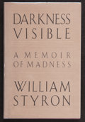 Books:Signed Editions, William Styron. Darkness Visible. A Memoir of Madness. New York: Random House, [1990]. First edition. Signed b...