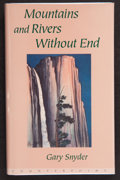 Books:Periodicals, Gary Snyder. Mountains and Rivers Without End. Washington,D. C.: Counterpoint, [1996]. First edition. Inscribed, ...