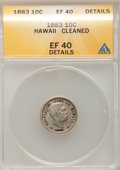 Coins of Hawaii: , 1883 10C Hawaii Ten Cents--Cleaned--ANACS. XF40 Details. NGCCensus: (22/228). PCGS Population (50/348). Mintage: 250,000. ...
