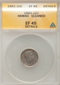 Coins of Hawaii: , 1883 10C Hawaii Ten Cents--Cleaned--ANACS. XF45 Details. NGCCensus: (25/203). PCGS Population (57/291). Mintage: 250,000. ...