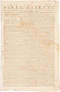"Miscellaneous:Newspaper, Massachusetts Tax Act: Salem Gazette Newspaper, August 7,1783. Four pages, 10"" x 15.5"". Printed on pages one th..."