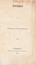 Books:First Editions, William Cullen Bryant. Poems. Cambridge: Printed by Hilliardand Metcalf, 1821. First edition. Small octavo. 44 ...