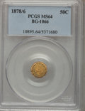 California Fractional Gold: , 1878/6 50C Indian Round 50 Cents, BG-1066, High R.5, MS64 PCGS.PCGS Population (8/0). NGC Census: (1/1). (#10895)...