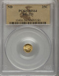 California Fractional Gold: , Undated 25C Liberty Round 25 Cents, BG-221, R.3, MS64 PCGS. PCGSPopulation (40/3). NGC Census: (5/1). (#10406)...