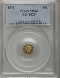 California Fractional Gold: , 1871 50C Liberty Round 50 Cents, BG-1029, High R.4, MS62 PCGS. PCGSPopulation (7/7). NGC Census: (4/2). (#10858)...