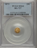 California Fractional Gold: , 1873 25C Liberty Octagonal 25 Cents, BG-727, High R.4, MS64 PCGS.PCGS Population (22/16). NGC Census: (4/5). (#10554)...