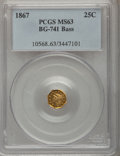 California Fractional Gold: , 1867 25C Liberty Octagonal 25 Cents, BG-741, R.5, MS63 PCGS.Ex:Bass. PCGS Population (5/4). NGC Census: (0/1). (#10568)...