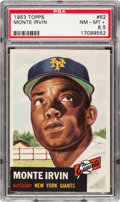 Baseball Cards:Singles (1950-1959), 1953 Topps Monte Irvin #62 PSA NM-MT+ 8.5 - Pop 3 With TwoHigher....