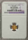 California Fractional Gold, 1867 50C Liberty Round 50 Cents, BG-1018, High R.4,--ObverseScratched--NGC Details. Unc. NGC Census: (0/3). PCGS Populatio...