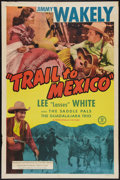 """Movie Posters:Western, Trail to Mexico (Monogram, 1946). One Sheet (27"""" X 41""""). Western.. ..."""