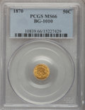 California Fractional Gold, 1870 50C Liberty Round 50 Cents, BG-1010, R.3, MS66 PCGS....