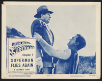 "Atom Man vs. Superman (Columbia, 1950). Lobby Card (11"" X 14"") Chapter 1 -- ""Superman Flies Again.""..."