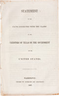 Books:Pamphlets & Tracts, [Republic of Texas] Statement of the Facts Connected With theClaims of the Creditors of Texas on the Government of the ...
