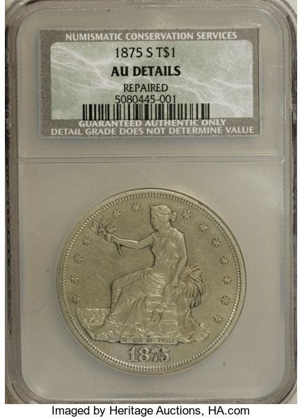 1875-S T$1 --Repaired--NCS  AU Details