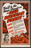 "Movie Posters:Documentary, Our Russian Front (Universal, 1942). One Sheet (27"" X 41""). War Documentary. Starring Walter Huston. Directed by Joris Ivens..."