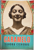 Books:Signed Editions, Sandra Cisneros. Caramelo. New York: Alfred A. Knopf, 2002. First edition. Signed and dated by the author on...