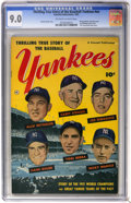 Golden Age (1938-1955):Non-Fiction, Thrilling True Story of the Baseball Yankees #nn (Fawcett, 1952) CGC VF/NM 9.0 Off-white to white pages....