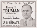 """Political:Posters & Broadsides (1896-present), 1934 Harry Truman Senate Poster. 13"""" x 10"""", framed and matted under glass to an overall size of 19.5"""" x 16.5"""", printed by In..."""
