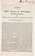 Books:Early Printing, Speech of the Hon. Isaac E. Holmes, of South Carolina, on the Annexation of Texas to the United States. Delivered in t...