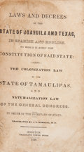 Books:Non-fiction, Laws and Decrees of Coahuila and Texas, in Spanish and English.To Which is Added the Constitution of Said State:...