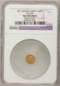California Fractional Gold: , 1871 25C Liberty Round 25 Cents, BG-838, R.2,--, Scratched,Scratches--NGC Details. AU. BG-838. NGC Census: (0/74). PCGS P...