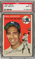 Baseball Cards:Singles (1950-1959), 1954 Topps Phil Rizzuto #17 PSA Mint 9 - Highest Grade Known!...