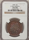 Patterns: , 1878 $1 Goloid Dollar, Judd-1562, Pollock-1753, R.6-7, PR67 Red and Brown NGC. Ex: Simpson. NGC Census: (1/0). PCGS Populat...