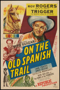"Movie Posters:Western, On the Old Spanish Trail (Republic, 1947). One Sheet (27"" X 41""). Western.. ..."