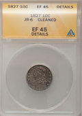 Bust Dimes: , 1827 10C --Cleaned--ANACS. XF45 Details. JR-6. NGC Census: (11/212). PCGS Population (13/200). Mintage: 1,300,000. Numismed...