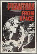 "Movie Posters:Science Fiction, Phantom From Space (Budd Rogers Releasing, R-1957). One Sheet (27""X 41""). Science Fiction.. ..."