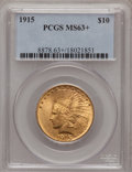 Indian Eagles, 1915 $10 MS63+ PCGS....