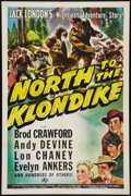 "Movie Posters:Adventure, North to the Klondike (Universal, 1942). One Sheet (27"" X 41"").Adventure.. ..."