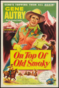 "Movie Posters:Western, On Top of Old Smoky (Columbia, 1953). One Sheet (27"" X 41""). Western.. ..."