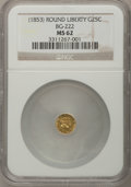 California Fractional Gold: , Undated 25C Liberty Round 25 Cents, BG-222, R.2, MS62 NGC. NGCCensus: (17/51). PCGS Population (135/228). (#10407)...