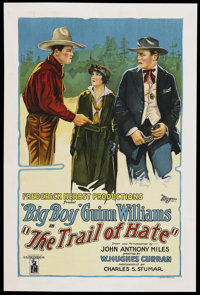 "The Trail of Hate (Di Lorenzo, 1922). One Sheet (27"" X 41""). This silent Western stars Guinn ""Big Boy&quo..."